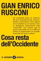 Cosa resta dell'Occidente - Gian Enrico Rusconi