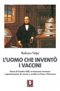 Copertina di 'L' uomo che inventò i vaccini'