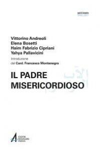 Copertina di 'Il Padre misericordioso. Ediz. italiana e araba'