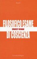 Filosofico esame di coscienza - Renan Ernest