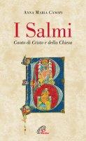 I Salmi - Anna Maria Canopi