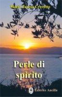 Perle di spirito - Crovetto M. Teresa