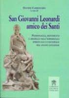 San Giovanni Leonardi amico dei Santi