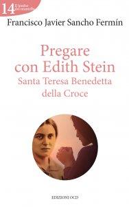 Copertina di 'Pregare con Edith Stein'