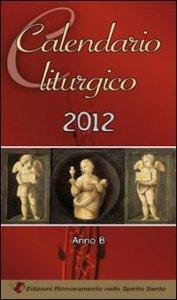 Copertina di 'Calendario liturgico 2012'
