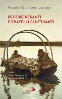 Pecore pesanti e fratelli fluttuanti - Mauro Giuseppe Lepori