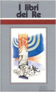 Copertina di 'I libri dei Re. Ciclo di conferenze (Milano, Centro culturale S. Fedele)'