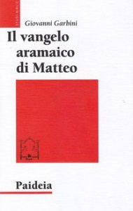 Copertina di 'Il Vangelo aramaico di Matteo'