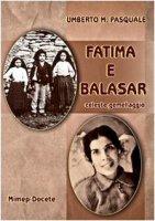Fatima e Balasar - Umberto M. Pasquale