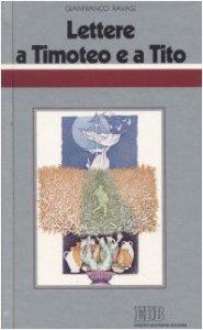 Copertina di 'Lettere a Timoteo e a Tito. Ciclo di conferenze (Milano, Centro Culturale S. Fedele)'