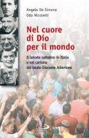 Nel cuore di Dio per il mondo - Angelo De Simone, Odo Nicoletti
