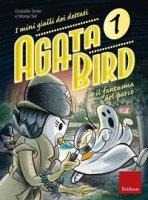 Agata Bird e il fantasma del parco. I minigialli dei dettati. Con adesivi - Tarter Graziella, Tait Monja