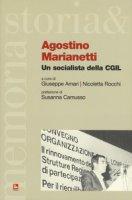 Agostino Marianetti. Un socialista della CGIL