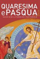 Quaresima e Pasqua 2020. Sussidio liturgico pastorale - Claudio Doglio