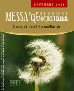 Copertina di 'Messa  quotidiana. A cura di fratel MichaelDavide. Novembre 2015'