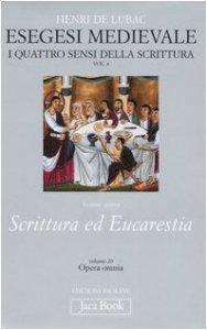 Copertina di 'Esegesi medievale. Scrittura ed Eucarestia. I quattro sensi della scrittura'