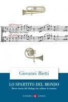 Lo spartito del mondo - Giovanni Bietti