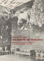 Una mostra, un trasloco. Destini della sala del Grechetto di Palazzo Sormani a Milano - Morandotti Alessandro