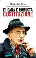 Di sana e robusta costituzione - Gallo Andrea