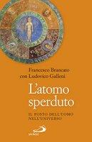 L' atomo sperduto - Francesco Brancato, Ludovico Galleni