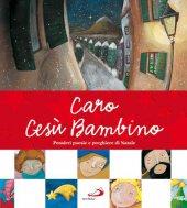 Caro Gesù bambino - Francesca Carabelli, Sara Benecino