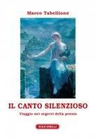 Il canto silenzioso - Marco Tabellione