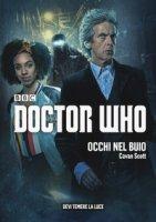 Occhi nel buio. Doctor Who - Scott Cavan