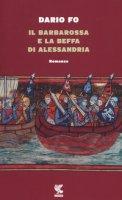 Il Barbarossa e la beffa di Alessandria - Fo Dario
