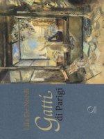 Gatti di Parigi e d'altrove. Ediz. a colori - De Nobili Lila