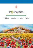 RotaryArte. 14 racconti su opere d'arte
