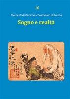 Sogno e realtà - Dario Rezza