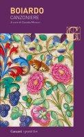 Canzoniere. Amorum Libri - Matteo Maria Boiardo