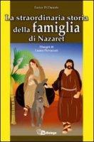 La straordinaria storia della famiglia di Nazaret - Di Daniele Enrico
