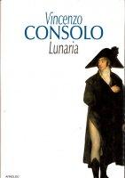 Lunaria - Vincenzo Consolo