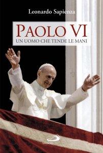 Copertina di 'Paolo VI un uomo che tende le mani'