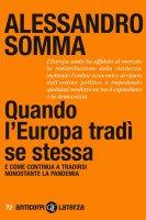 Quando l'Europa tradì se stessa - Alessandro Somma