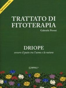 Copertina di 'Trattato di fitoterapia. Aggiornamento Driope ovvero il patto tra l'uomo e la natura'