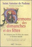 Sermons des dimanches et des fêtes IV. - Saint Antoine de Padoue