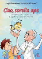 Ciao sorella ape - Luigi Ferraresso