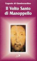 Il volto santo di Manoppello - Di Giamberardino Eugenio