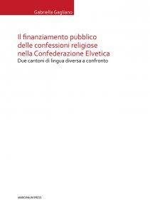 Copertina di 'Il finanziamento pubblico delle confessioni religiose nella Confederazione Elvetica'