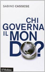 Copertina di 'Chi governa il mondo?'