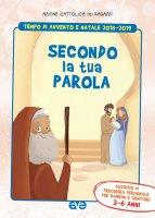 Secondo la tua parola 1. Avvento e Natale 2018/19 - Azione Cattolica Ragazzi