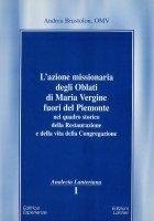 L'azione missionaria degli Oblati di Maria Vergine fuori del Piemonte - Andrea Brustolon