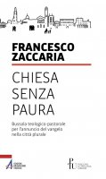 Chiesa senza paura - Francesco Zaccaria