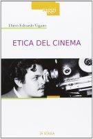 Etica del cinema - Dario Viganò