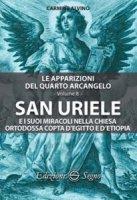 San Uriele e i suoi miracoli nella Chiesa ortodossa - Carmine Alvino