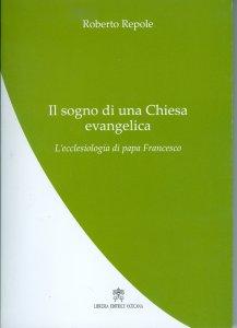 Copertina di 'Il sogno di una Chiesa evangelica'