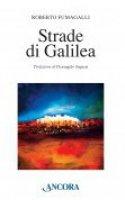 Strade di Galilea - Roberto Fumagalli