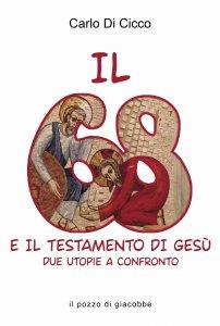 Copertina di 'Il 68 e il testamento di Gesù'